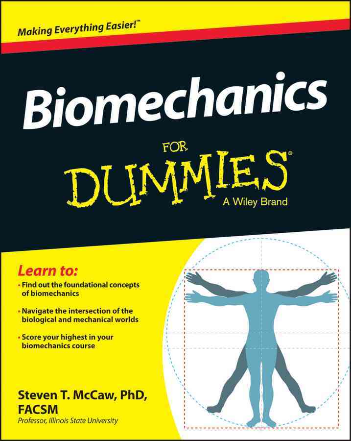 Biomechanics for Dummies By Mccaw, Steve